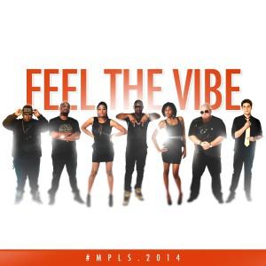 #MPLS 'Feel The Vibe'